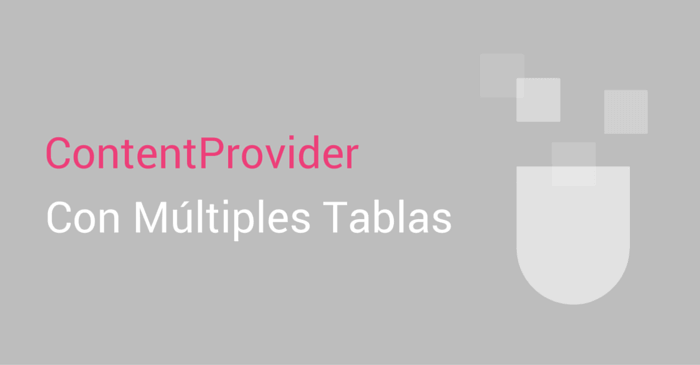 android-contentprovider-multiples-tablas